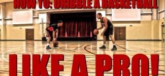 How To: Dribble A Basketball Like A Pro!