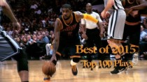 Top 100 NBA Plays from the 2015 calendar year